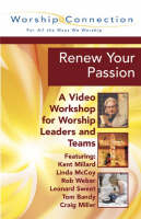 Renew Your Worship: A Video Workshop for Worship Leaders and Teams (Paperback)
