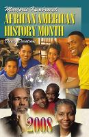 African American History Month Daily Dev 2008 - African American History Month Daily Devotions Annual (Paperback)