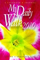 My Daily Walk 2010: Living a Generous Life (Spiral bound)