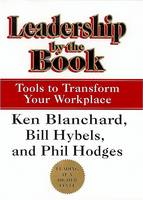 Leadership by the Book: Tools to Transform Your Workplace (Hardback)