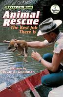 Animal Rescue: The Best Job There Is - Ready-to-Reads (Paperback)