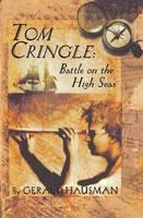 Tom Cringle: Battle on the High Seas (Hardback)