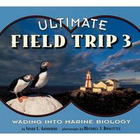 Ultimate Field Trip 3: Wading into Marine Biology (Paperback)