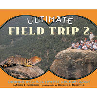 Ultimate Field Trip 2: Digging Into Southwest Archeaology (Paperback)