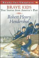Robert Henry Hendershot - Brave Kids (Paperback)