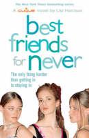 Best Friends for Never: Bk. 2 - Clique S. (Paperback)