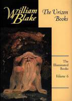 The Illuminated Books of William Blake: Urizen Books v. 6 - Blake S. v. 6 (Paperback)