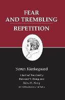 Kierkegaard's Writings, VI, Volume 6: Fear and Trembling/Repetition - Kierkegaard's Writings (Paperback)