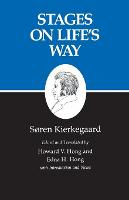 Kierkegaard's Writings, XI, Volume 11: Stages on Life's Way - Kierkegaard's Writings (Paperback)