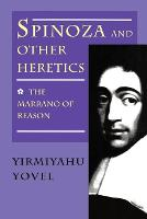 Spinoza and Other Heretics, Volume 1: The Marrano of Reason (Paperback)