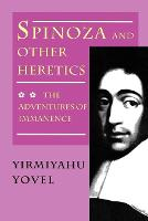 Spinoza and Other Heretics, Volume 2: The Adventures of Immanence (Paperback)