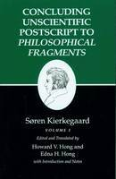 Kierkegaard's Writings, XII, Volume I: Concluding Unscientific Postscript to Philosophical Fragments - Kierkegaard's Writings (Paperback)