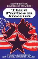 Third Parties in America: Citizen Response to Major Party Failure - Updated and Expanded Second Edition (Paperback)
