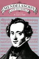 Mendelssohn and His World - The Bard Music Festival 2 (Paperback)