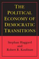 The Political Economy of Democratic Transitions (Paperback)