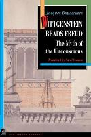 Wittgenstein Reads Freud: The Myth of the Unconscious (Paperback)