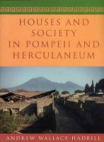 Houses and Society in Pompeii and Herculaneum (Paperback)