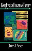 Geophysical Inverse Theory - Princeton Series in Geophysics (Hardback)