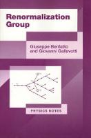 Renormalization Group - Physics Notes (Paperback)