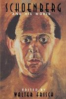 Schoenberg and His World - The Bard Music Festival 10 (Paperback)