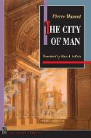 The City of Man - New French Thought Series (Paperback)