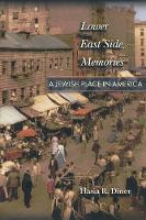 Lower East Side Memories: A Jewish Place in America (Paperback)