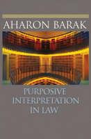 Purposive Interpretation in Law (Hardback)