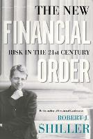 The New Financial Order: Risk in the 21st Century (Paperback)