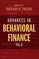 Advances in Behavioral Finance: v. 2 - The Roundtable Series in Behavioral Economics (Hardback)