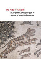 The Arts of Antioch