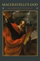 Machiavelli's God (Hardback)