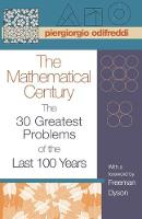 The Mathematical Century: The 30 Greatest Problems of the Last 100 Years (Paperback)