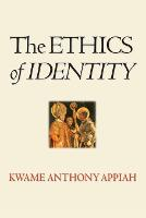 The Ethics of Identity (Paperback)
