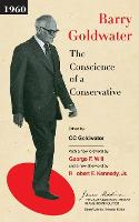 The Conscience of a Conservative - The James Madison Library in American Politics (Paperback)