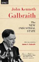 The New Industrial State - The James Madison Library in American Politics (Paperback)