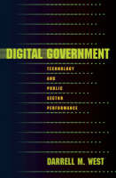 Digital Government: Technology and Public Sector Performance (Paperback)
