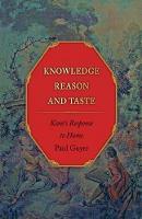 Knowledge, Reason, and Taste: Kant's Response to Hume (Hardback)