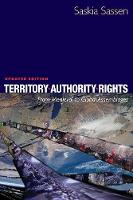 Territory, Authority, Rights: From Medieval to Global Assemblages (Paperback)