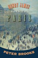 Henry James Goes to Paris (Paperback)