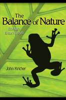 The Balance of Nature: Ecology's Enduring Myth (Hardback)