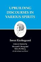 Kierkegaard's Writings, XV, Volume 15: Upbuilding Discourses in Various Spirits - Kierkegaard's Writings (Paperback)