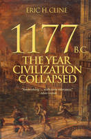 1177 B.C.: The Year Civilization Collapsed - Turning Points in Ancient History (Hardback)