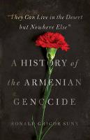 """""""They Can Live in the Desert but Nowhere Else"""": A History of the Armenian Genocide - Human Rights and Crimes against Humanity 27 (Hardback)"""