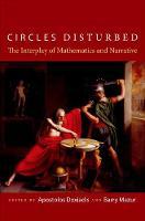 Circles Disturbed: The Interplay of Mathematics and Narrative (Hardback)