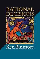 Rational Decisions - The Gorman Lectures in Economics (Paperback)