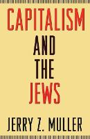 Capitalism and the Jews (Paperback)