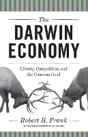 The Darwin Economy: Liberty, Competition, and the Common Good (Paperback)