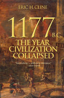 1177 B.C.: The Year Civilization Collapsed - Turning Points in Ancient History (Paperback)