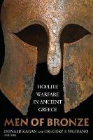 Men of Bronze: Hoplite Warfare in Ancient Greece (Paperback)
