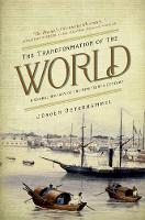 The Transformation of the World: A Global History of the Nineteenth Century - America in the World 17 (Paperback)